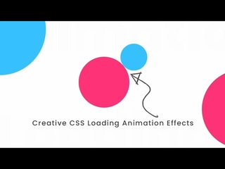Creative CSS Loading Animation Effects | CSS Animation Tutorial