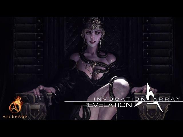 Invocation Array - Revelation (ArcheAge Orchidna NA Theme)