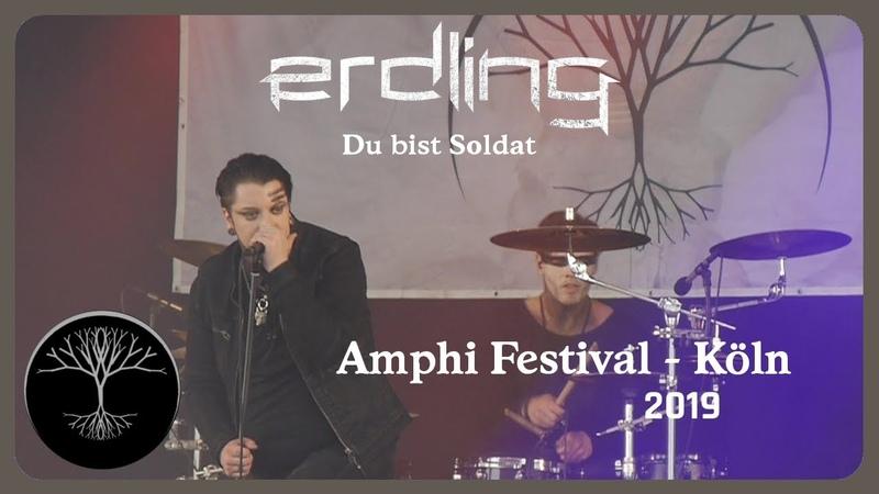 Erdling Du bist Soldat Live@Amphi 2019