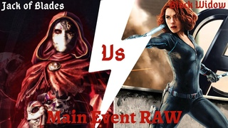 WWE RAW 2020 (Jack of Blades Vs Black WIdow)