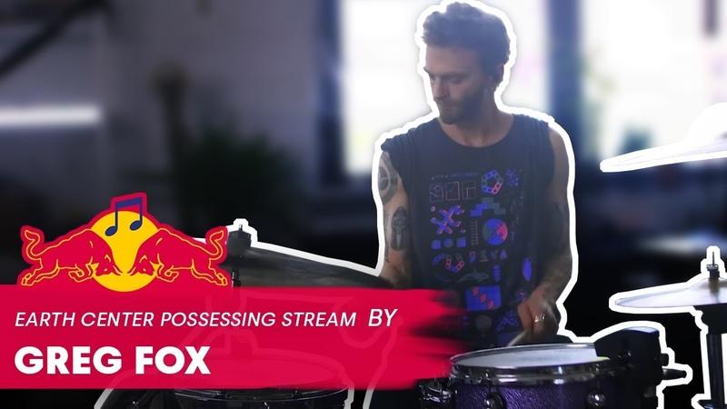 Greg Fox Earth Center Possessing Stream LIVE Red Bull Music