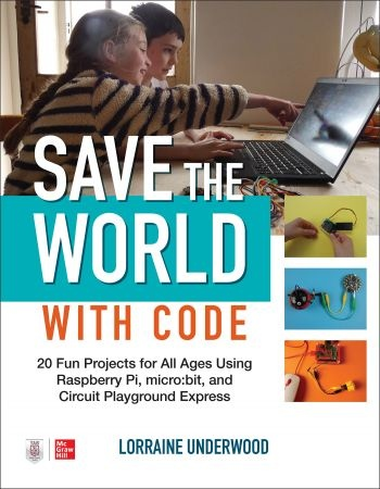 Save the World with Code - Lorraine Underwood