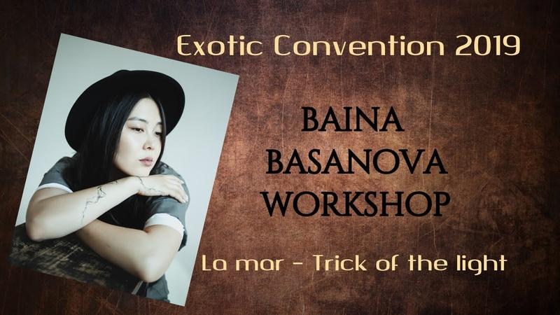 Baina Basanova workshop Exotic Convention Moscow 2019
