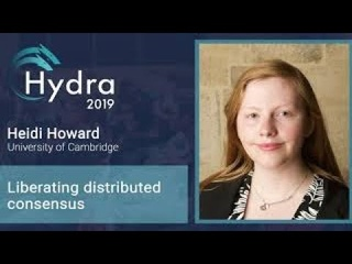 Heidi Howard — Liberating distributed consensus