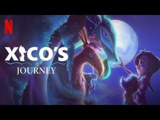 Путь Хико (2020) El Camino de Xico