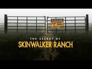 Проклятие ранчо Скинуокер 2 сезон 08 серия. Шокирующие открытия / The Secret of Skinwalker Ranch (2021)