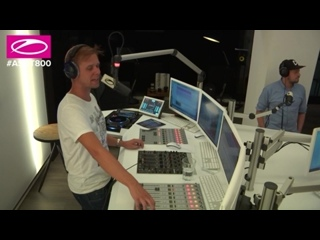 A State of Trance 800: Part 3. Эфир 09.02.2017