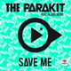 The Parakit feat. Alden Jacob - Save Me