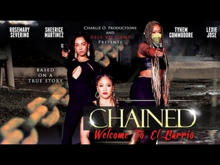 СКОВАННЫЕ (2018) CHAINED THE MOVIE