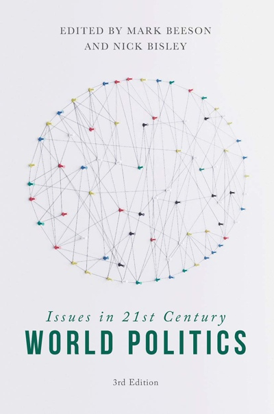 Mark Beeson - Issues in 21st Century World Politics 3rd edition