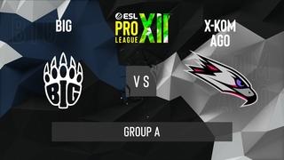 CS:GO - BIG vs. x-kom AGO [Vertigo] Map 1 - ESL Pro League Season 12 - Group A - NA