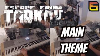 """Escape From Tarkov OST - """"Main Theme"""" - Cover"""
