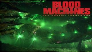 † BLOOD MACHINES ON SHUDDER AND VIMEO ON DEMAND †