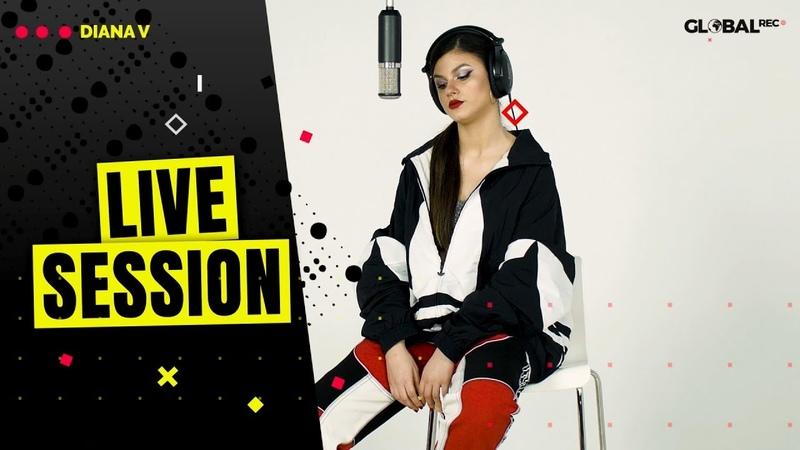Diana V Bad Girls Get Lonely Too ⚡️ Live Session x GlobalREC