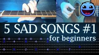 5 Sad Songs for beginners in Fingerstyle | Guitar Tutorial [TABS]
