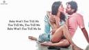 Baby Won't You Tell Me (LYRICS) - Saaho | Prabhas, Shraddha K | Alyssa Mendonsa,Ravi Mishra, Shankar