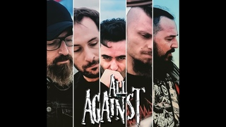 """All Against - """"Soldiers Of Faith"""" Music Video"""