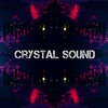 Crystal Sound v.2