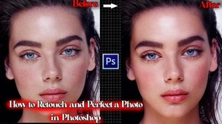 How to retouch and perfect your photos using Photoshop