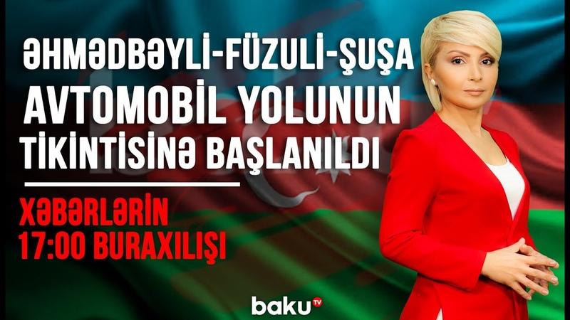 Əhmədbəyli Füzuli Şuşa avtomobil yolunun tikintisinə başlanıldı 17 00 buraxılışı 24 11 2020