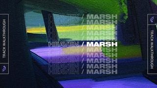 Marsh - Heaven (Track Walkthrough) - Kick & Bass Tutorial