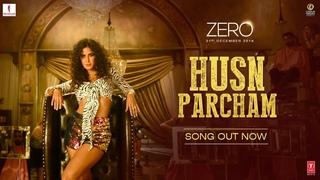 Катрина Кайф- ZERO: Husn Parcham Video Song | Shah Rukh Khan, Katrina Kaif, Anushka Sharma | Ajay-Atul T-Series