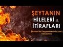 Ahir zaman, Mehdi ve Deccal ile ilgili Hz.Muhammed (sav) ve Şeytan'ın Konuşması - HD