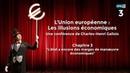 Les illusions économiques de l'UE Chapitre 3 Conférence de Charles Henri Gallois