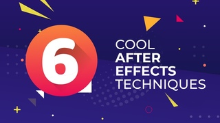 6 New Cool Techniques in After Effects - After Effects Tutorial - After Effects Tips and Tricks
