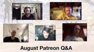 AJJ August Patreon Q&A