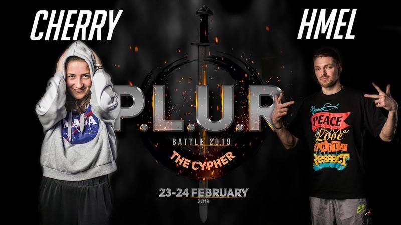 Cherry vs Hmel 1 8 HOUSE 1x1 P L U R Battle The Cypher