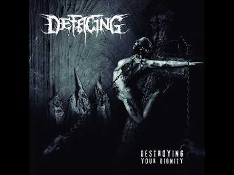 Defacing - Destroying Your Dignity (2020) [Full EP]