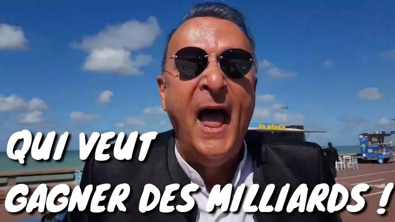 MERRI QUI VEUT GAGNER DES MILLIARDS