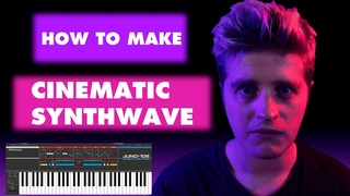 How To Make Cinematic Synthwave [Production Tutorial] + FREE SAMPLE PACK