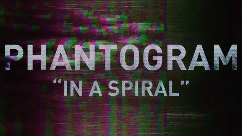 Phantogram In A Spiral Official Lyric Video