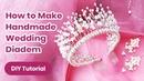 DIY Wedding Diadem 2020 Pearl Hair Accessory TUTORIAL Handmade Headband Craft for Girls