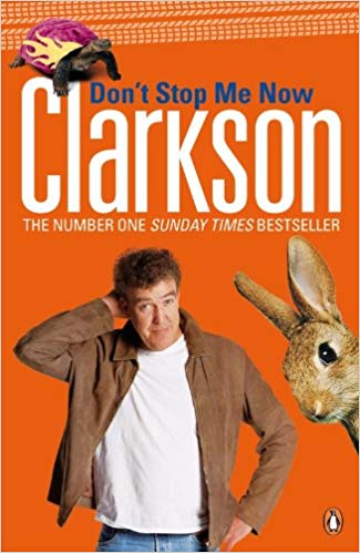 Don't Stop Me Now - Jeremy Clarkson