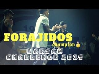 FORAJIDOS ◇ CHAMPION 🥇 WARSAW CHALLENGE 2019